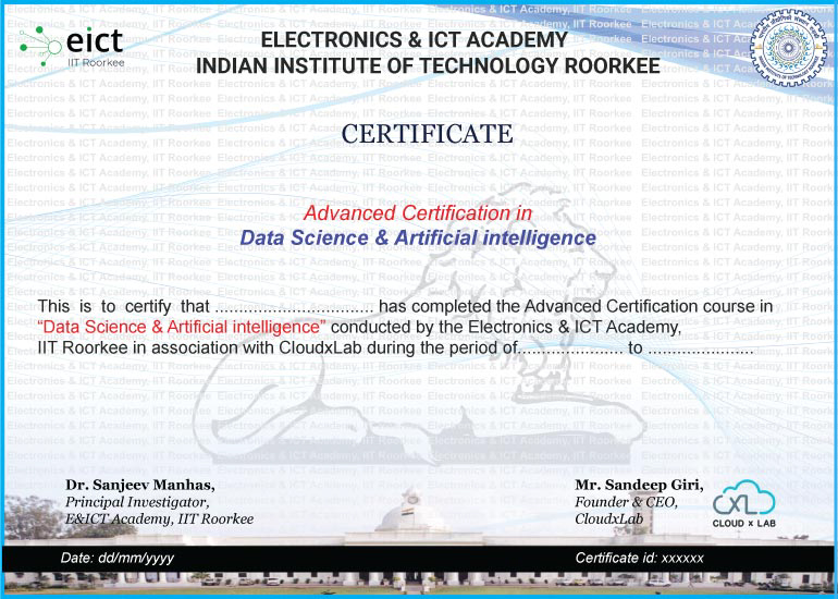 DS and AI Course certificate by E&ICT Academy IIT Roorkee and CloudxLab