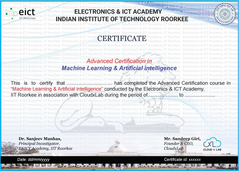 ML and AI Course certificate by E&ICT Academy IIT Roorkee and CloudxLab